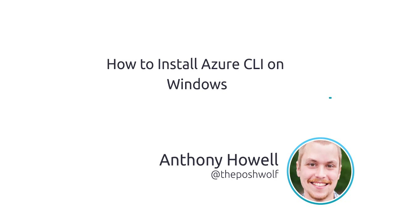 How To Install Azure CLI On Windows