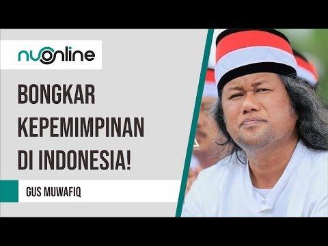 Ceramah Gus Muwafiq Terbaru 2019  - Bongkar Kepemimpinan Di Indonesia!