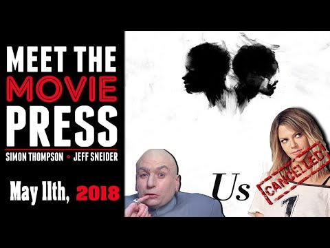 Meet the Movie Pres for the Week of May 11th, 2018 - Meet the Movie Press
