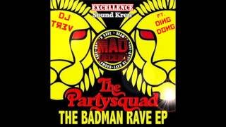 The Partysquad ft. Alvaro - Badman (Dj Tr3v Remix) [House Arrest Vol. 3]