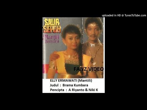 ELLY ERMAWATI (Mantili) - Brama Kumbara (A Riyanto & Niki K)