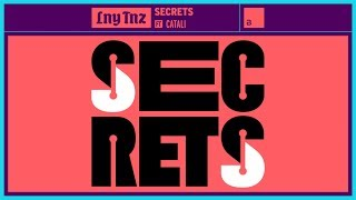 LNY TNZ - Secrets Ft. Catali [Official Lyric Video]