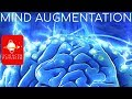 Mind Augmentation