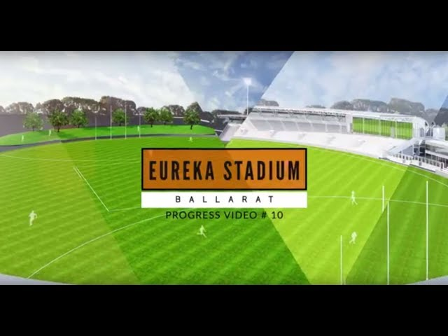 Eureka Stadium Update 10