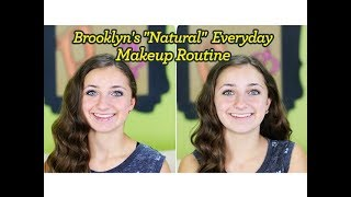 "Brooklyn's ""Natural"" Everyday Makeup Routine Thumbnail"