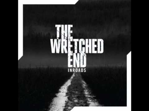 The Wretched End - Inroads - The Haunting Ground