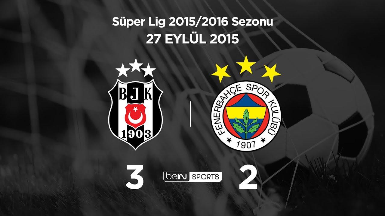 27.09.2015 | Beşiktaş-Fenerbahçe | 3-2