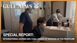 International Nurses Day: A Dubai nurse tells of the challenges of working in the frontline