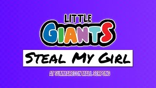 Little Giants - One Direction - Steal My Girl Cover [LIVE]
