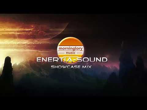 Enertia - Sound   Mgm Showcase mix   Progressive house  09-2017