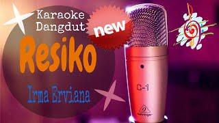 Download Karaoke Resiko Irma Erviana (Karaoke Dangdut Lirik Tanpa Vocal)