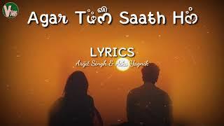 Agar Tum Saath Ho | Tamasha | Lyrics Song By Arijit Singh, Alka Yagnik