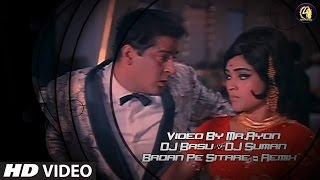 Badan Pe Sitare (Remix) By DJ Basu & DJ Suman HD