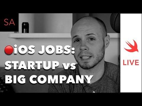 LIVE: iOS Jobs - Startup vs. Big Company vs. Contracting