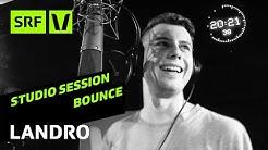 LANDRO «Sound» live im Studio | Bounce | SRF Virus