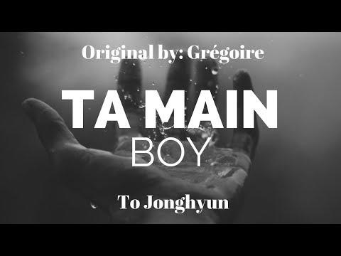 [BOY TO JONGHYUN] TA MAIN - Grégoire [COVER SUB ENGLISH]