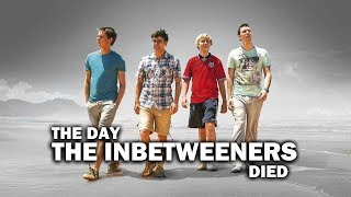 The Day 'The Inbetweeners' Died