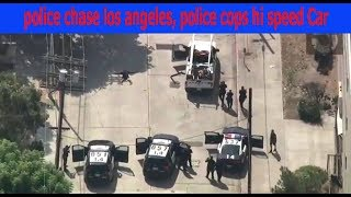 police chase los angeles, police cops hi speed Car