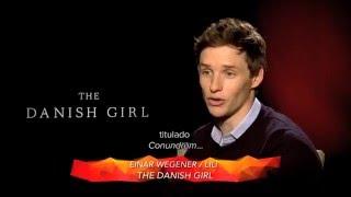 ver la chica danesa the danish girl eddie redmayne entrevista