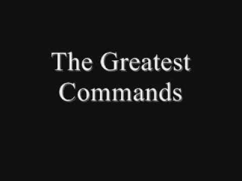 The Greatest Commands-A Cappella