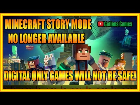 Minecraft Story Mode will No Longer be Available! Digital Only Games Is Not A Good Future