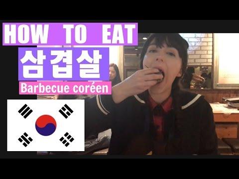 Comment manger du barbecue coréen ? How to eat korean barbecue ?