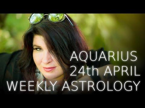 Aquarius Weekly Astrology Forecast April 24th 2017
