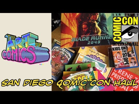 Post San Diego Comic Con Haul | Art of Comics Epi 14