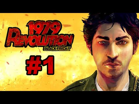 1979 Revolution (By iNK Stories) - iOS / Steam - Walkthrough Gameplay Part 1