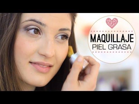 Maquillaje Para Pieles Grasas Consejos Y Trucos Youtube