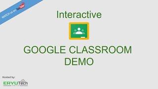 Interactive Google Classroom - Part 1