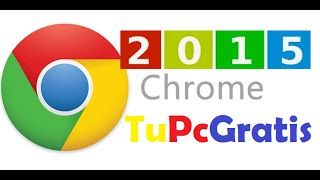Descargar Instalar Google Chrome Windows 8 7 Vista XP 2015 instalador Offline