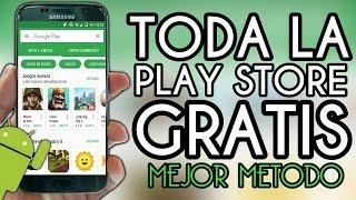 ¡TODA LA PLAY STORE GRATIS 2016! Apps y Juegos de Paga Gratis Android - Nuevo Metodo (No Root)