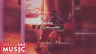 Nomis ft. Lulanah - Moderate (Official Audio)