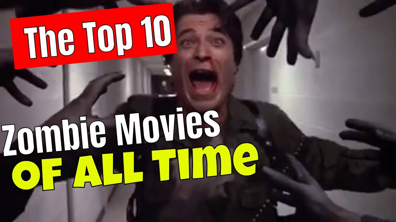 Download Top 10 Zombie Movies of All Time