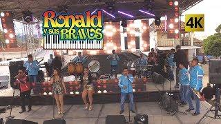 Ronald y sus Bravos  -  Somos Los Consentidos 4K