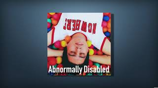 Abnormally Disabled Podcast: My 2016 Mental Breakdown | Episode 2