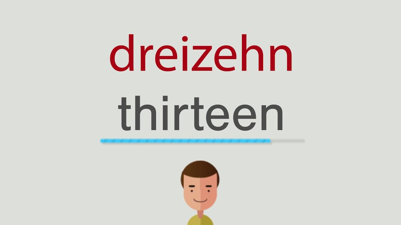 Dreizehn Auf Englisch