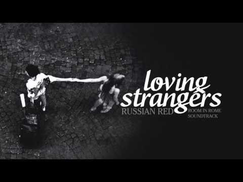 Lyrics+Vietsub || Loving Strangers || Russian Red || Room in Rome OST