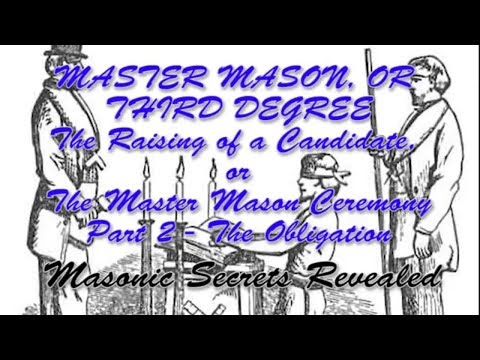 Duncans Masonic Ritual and Monitor Chapter 3 - Master Mason Degree - Part 2 - The Obligation