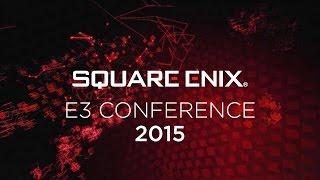 Square Enix E3 Conference 2015