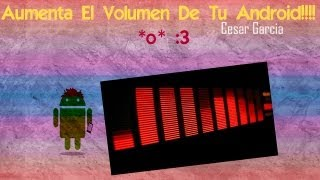 Aumenta el volumen de tu ANDROID [Audio Fx Widget] - CesarGBTutoriales