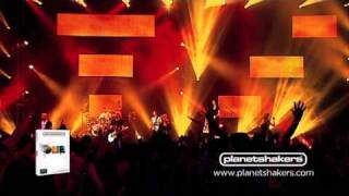 LIKE A FIRE » PLANETSHAKERS
