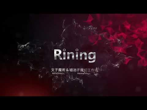 RINING by Wenzi Magic & Himitsu Magic