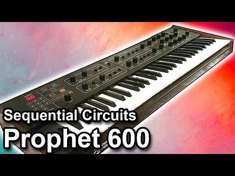 PROPHET 600 | Presets, Sounds & Patches | Sequential Circuits【SYNTH DEMO】