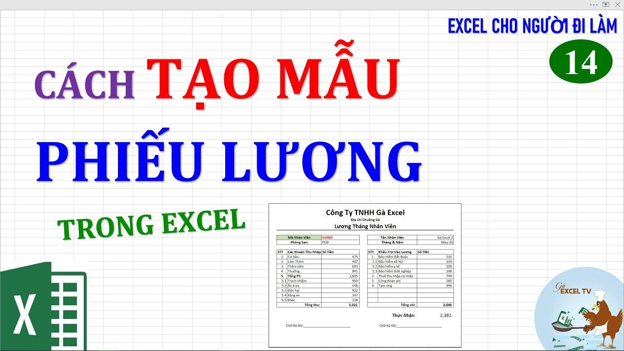 Excel cho người đi làm | #14 Tạo mẫu phiếu lương cho nhân viên