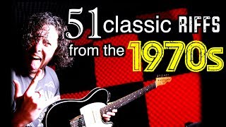 51 Classic GUITAR Riffs From The 1970s