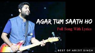 Best Of Arijit Singh : Agar Tum Saath Ho   Alka Yagnik   A R Rahman   Tamasha