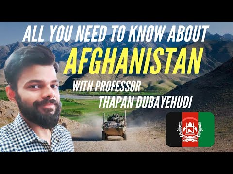 AFGHANISTAN: FULL HISTORY, POLITICS AND CULTURE