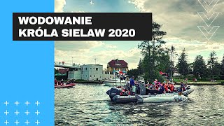 Obraz dla: Wodowanie Króla Sielaw 2020